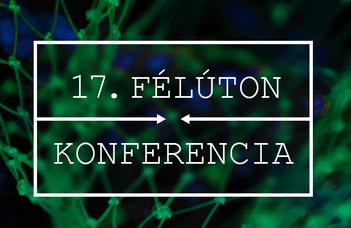 17. Félúton konferencia