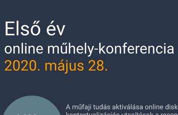 ELSŐ ÉV MŰHELY-KONFERENCIA